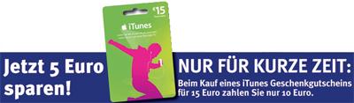 15€ iTunes Gutschein für 10€ - 33% Rabatt im iTunes Store