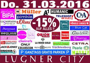 Lugner City - 15% auf Alles / ganztags gratis Parken / nur am 31.3.2016