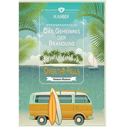 """Gratis """"Das Geheimnis der Brandung: Over the falls"""" als Kindle Ebook"""