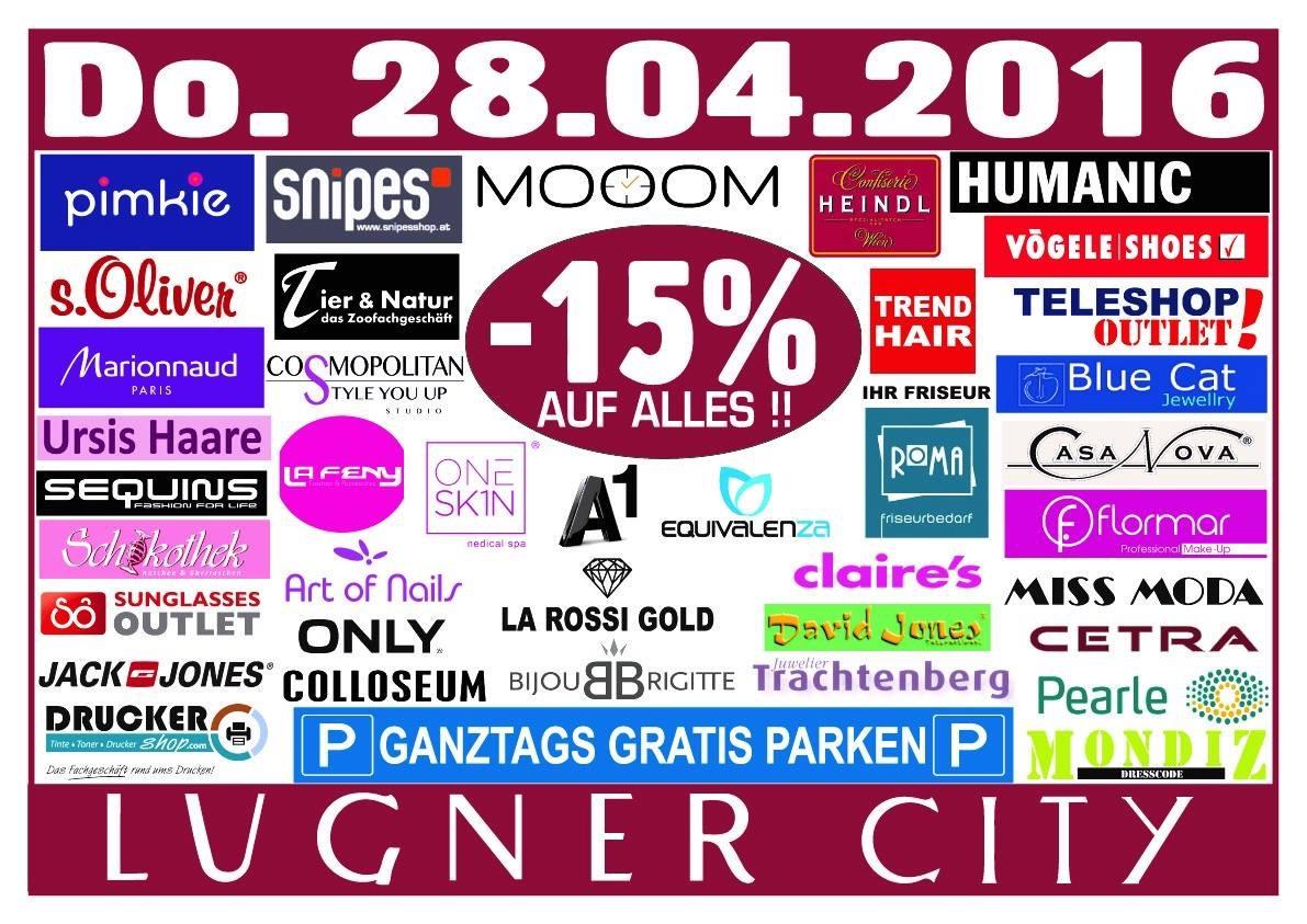 Lugner City - 15% auf Alles / ganztags gratis Parken / nur am 28.4.2016