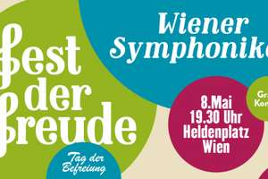 Fest der Freude - Gratis Konzert der Wiener Symphoniker - 8.5.2016