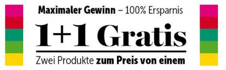 1+1 Gratis Gutscheine von Adeg, Billa, Bipa, Merkur, Penny - 50% sparen