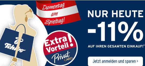 [www.TSCHIBO.at] - Heute - 11% Rabatt auf alles für PrivatCard Kunden - Online und in den Shops vor Ort!