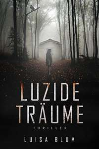 Kindle eBook: Luzide Träume [Thriller] -75%