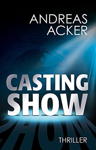 Gratis Kindle Thriller: Castingshow