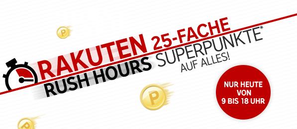 Rakuten Rush-Hours: 25-fache Superpunkte - nur heute bis 18 Uhr!