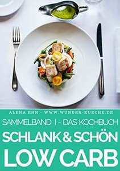 LOW CARB eKochbücher Gratis (statt €2,99 – €8,99): Ofengerichte, Veggi, Abendessen + Sammelband!