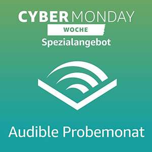 Kostenloser Audible-Probemonat + Cyber Monday Angebot