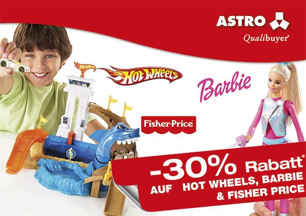 [Astro] Aktion: -30% auf Hot Wheels,Barbie und Fisher Price