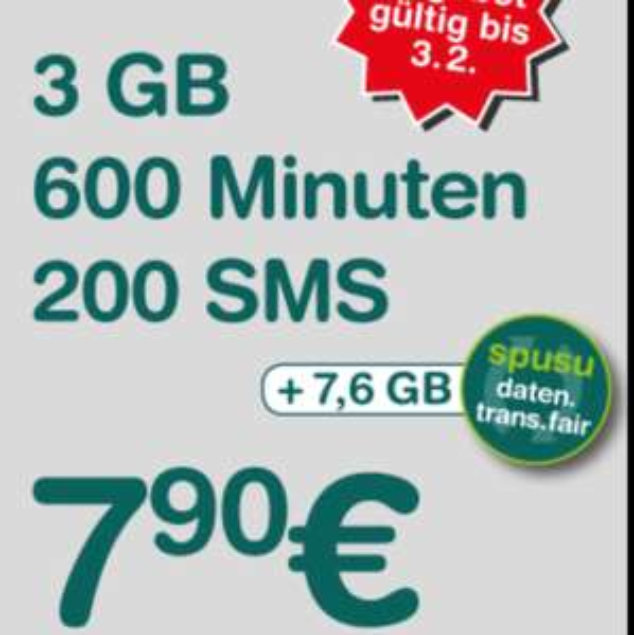 Spusu 3800 - 3Gb + 600 Minuten + 200 SMS für € 7,90