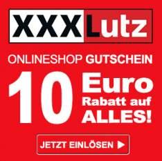 XXXLutz: 10 € Gutschein OHNE Mindestbestellwert - für Studenten