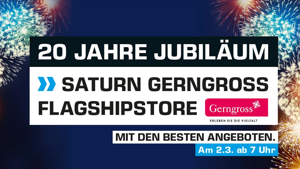 Saturn Wien Gerngross / SCS - 20 Jahre Jubiläum am 2. März ab 7 Uhr - Alle Angebote