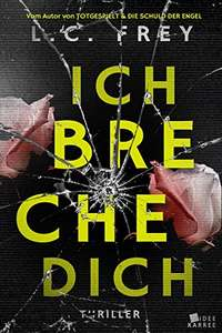 [Amazon.de] Ich Breche Dich: Thriller (Kindle Ebook) kostenlos