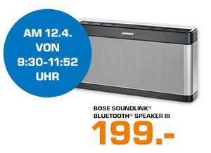 Media Markt: Bose SoundLink Bluetooth Speaker III für 203,99€ - nur am 15.04