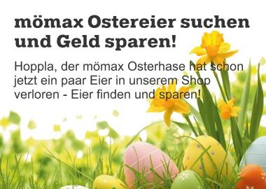 [Mömax] Eiersuche mit bis zu 20 € Rabatt