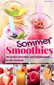 Gratis: Sommer Smoothie Rezepte *Kindle Deal*