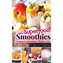 Gratis e-Books: Viele coole Smoothie-Rezepte zum Erfrischen & Abnehmen ab 0,00 €