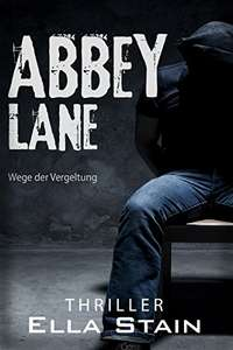 [Amazon.de] ABBEY LANE: Wege der Vergeltung (Kindle Ebook) kostenlos