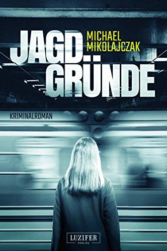 [Amazon.de] Jagdgründe: Kriminalroman (Kindle Ebook) kostenlos