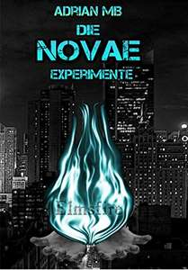 [Amazon.de] Die Novae Experimente – Elmsfire (Kindle Ebook) kostenlos