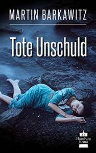 Tote Unschuld: SoKo Hamburg 1 (Gratis Ebook  Kindle Edition)