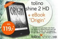 """tolino shine 2HD im Angebot mit eBook """"Origin"""""""