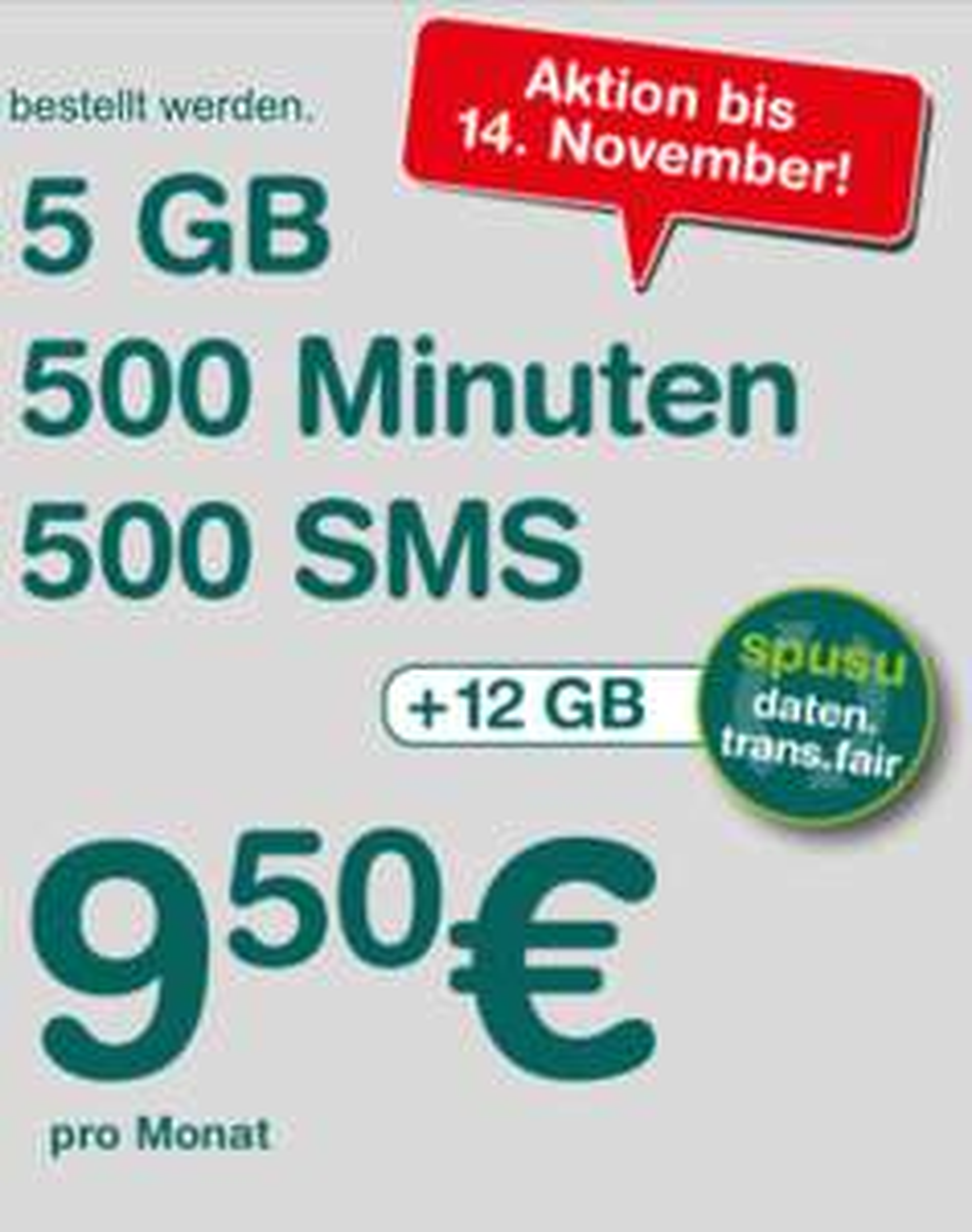 Spusu 6000 um 9,50 € (500 Min, 500 SMS, 5 GB LTE)