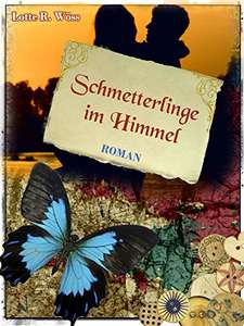 [Amazon.de] Schmetterlinge im Himmel (Kindle Ebook) gratis