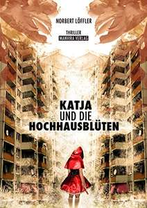 [Amazon.de] Katja und die Hochhausblüten (Kindle Ebook) gratis