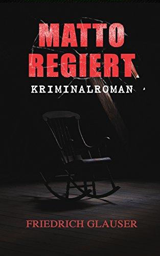 [Amazon.de] Matto regiert: Kriminalroman (Kindle Ebook) gratis