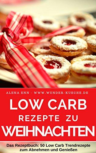 Jippy! Gratis eBackbücher: Low Carb Weihnachtsrezepte (€0,00 statt bis zu €6,99)!