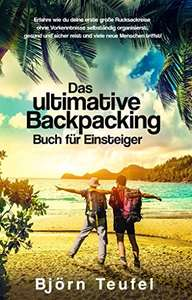 [Amazon.de] Das ultimative Backpacking Buch für Einsteiger (Kindle Ebook) gratis