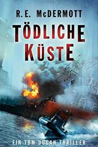 [Amazon.de] Tödliche Küste: Ein Tom Dugan-Thriller (Kindle Ebook) gratis