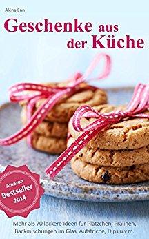 Süße Ideen: Die letzten Gratis Rezeptbooks für dieses Jahr: € 0,00 statt 5,99 ** KINDLE DEAL **