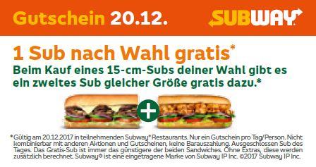 SUBWAY Gutschein 15cm Sub nach Wahl 1 + 1 GRATIS 20.12. + GRATIS Cookie 24.12.