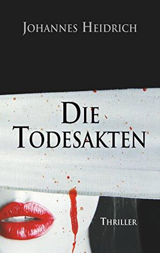 [Amazon.de] Die Todesakten: The death files (Kindle Ebook) gratis