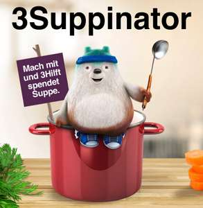 """3Suppinator"" - GRATIS Suppen spenden durch Foto-Upload"