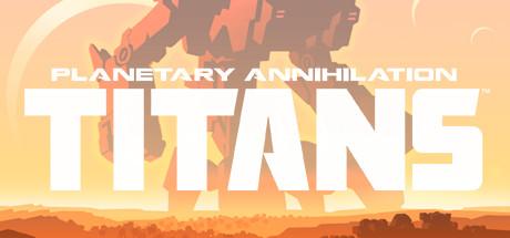Planetary Annihilation: TITANS - minus 80% für die nächsten (noch) 14 Stunden