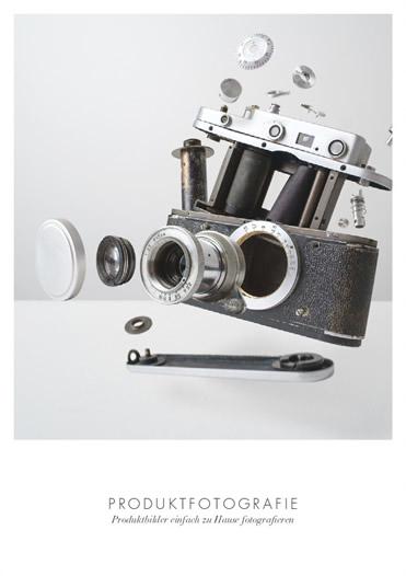 Fotografieinteressierte aufgepasst kleines  PDF zur Produktfotografie gratis