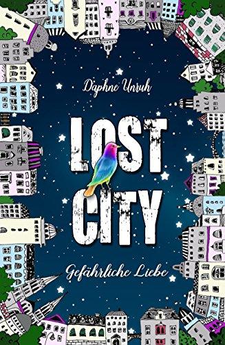 [Amazon.de] Lost City: Gefährliche Liebe (Kindle Ebook) gratis