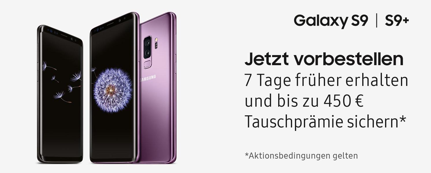 JETZT VORBESTELLEN: Erhalte das Samsung Galaxy S9 & S9+ , bis zu 7 Tage vor dem offiziellen Verkaufsstart
