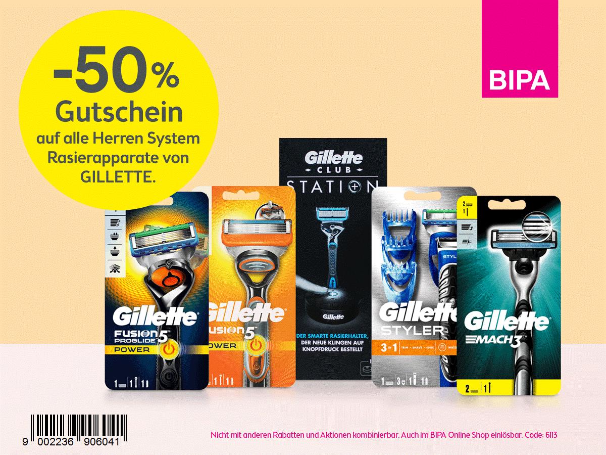 BIPA: - 50% auf alle Herren Gillette Systemrasierer