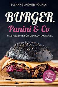 GRATIS Amazon Kindle Burger, Panini & Co: Fixe Rezepte für den Kontaktgrill