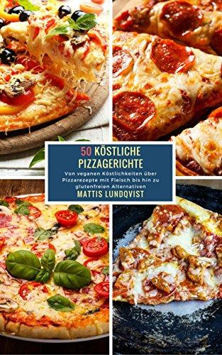 [Amazon.de] 50 Köstliche Pizzagerichte (Kindle Ebook) gratis