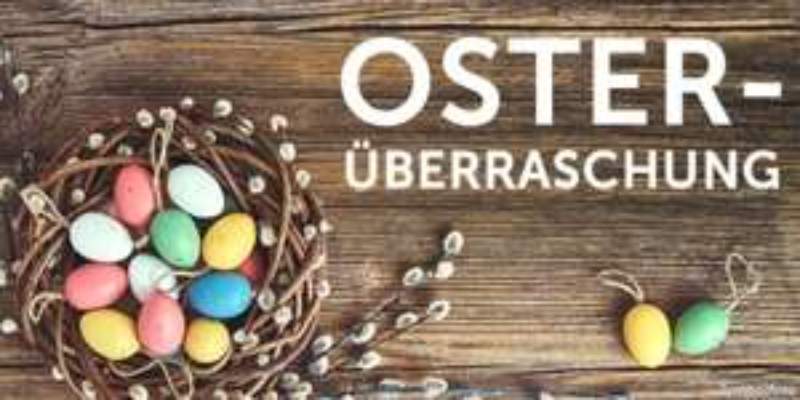 [DailyDeal] Osterüberraschung - Gutschein zwischen 2 € und 10 € kostenlos erhalten!