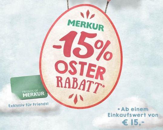 MERKUR -15% Osterrabatt ab €15.- Einkauf 29.3. bis 31.3.