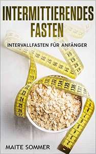 Intermittierendes Fasten (Kindle Ebook) Gratis!