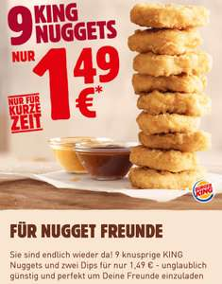 (Deutschland) 9 Stück Burgerking King Nuggets inkl. 2 Dips nach Wahl