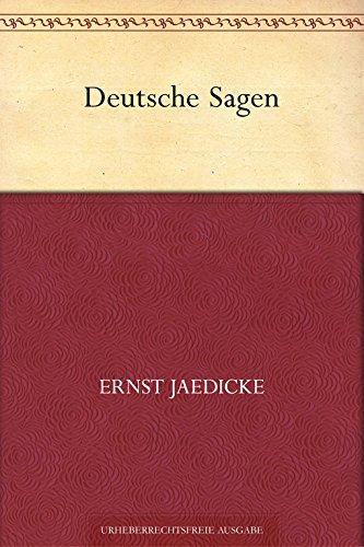 Deutsche Sagen von Ernst Jaedicke als kindle Version GRATIS