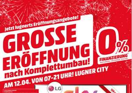 Media Markt Lugner City Wien Neueröffnung am 12. April ab 7 Uhr - Alle Angebote
